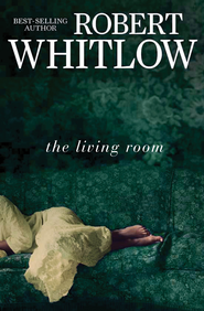 The Living Room - eBook   -     By: Robert Whitlow