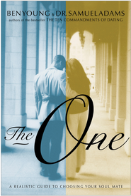 The One: A Realistic Guide to Choosing Your Soul Mate - eBook  -     By: Ben Young, Dr. Samuel Adams
