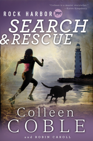 Rock Harbor Search and Rescue - eBook  -     By: Colleen Coble, Robin Caroll