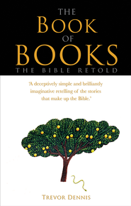 The Book of Books - eBook  -     By: Trevor Dennis