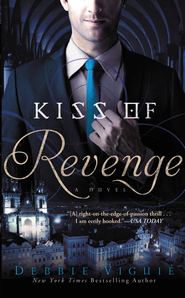 Kiss of Revenge, Kiss Trilogy Series #3 -eBook   -     By: Debbie Viguie