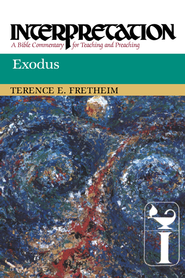 Exodus: Interpretation: A Bible Commentary for Teaching and Preaching - eBook  -     By: Terence E. Fretheim