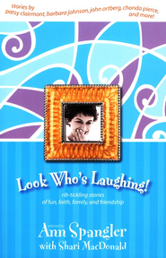 Look Who's Laughing! - eBook  -     By: Ann Spangler, Shari MacDonald