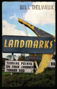 Landmarks - eBook  -     By: Bill Delvaux