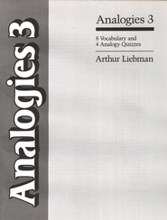 Analogies 3 - 8 Vocabulary and 4 Analogy Quizzes   -     By: Arthur Liebman