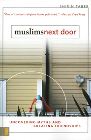 Muslims Next Door - eBook  -     By: Shirin Taber