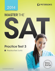 Master the SAT: Practice Test 3: Practice Test 3 of 6 - eBook  -