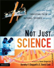 Not Just Science - eBook  -     Edited By: Dorothy F. Chappell, E. David Cook     By: Dorothy F. Chappell & E. David Cook