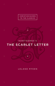 Hawthorne's The Scarlet Letter - eBook  -     By: Leland Ryken
