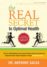The Real Secret to Optimal Health - eBook  -     By: Anthony Galea