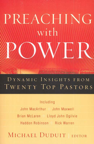 Preaching with Power: Dynamic Insights from Twenty Top Communicators - eBook  -     By: Michael Duduit