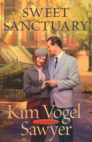Sweet Sanctuary - eBook     -     By: Kim Vogel Sawyer