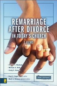 Remarriage after Divorce in Today's Church - eBook  -     Edited By: Paul E. Engle, Mark L. Strauss     By: Edited by Paul E. Engle & Mark L. Strauss