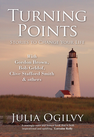 Turning Points: Stories to change your life - eBook  -     By: Julia Ogilvy