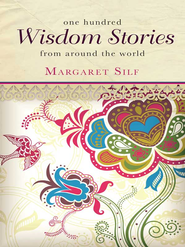 One Hundred Wisdom Stories - eBook  -     By: Margaret Silf
