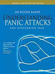 Understanding Panic Attacks: and overcoming fear - eBook  -     By: Roger Baker