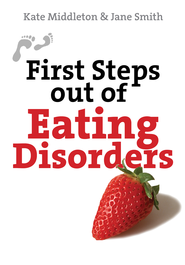 First Steps out of Eating Disorders - eBook  -     By: Kate Middleton