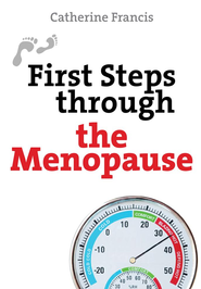 First Steps through the Menopause - eBook  -     By: Catherine Francis