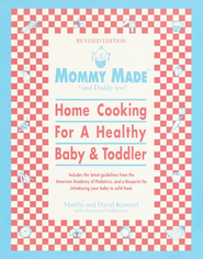 Mommy Made* and Daddy Too!                                      -     By: Martha Kimmel, David Kimmel, Suzanne Goldenson