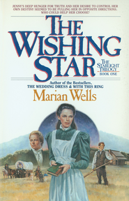 Wishing Star, The (Starlight Trilogy Book #1) - eBook  -     By: Marian Wells