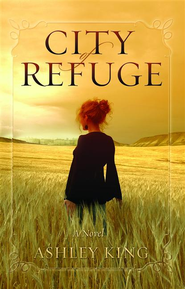 City of Refuge - eBook  -     By: Ashley King