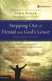 Stepping Out of Denial into God's Grace Participant's Guide 1 - eBook  -     By: Rick Warren, John Baker