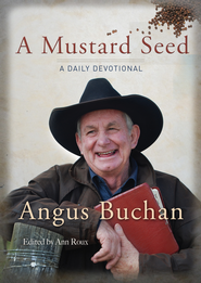A Mustard Seed: A daily devotional - eBook  -     By: Angus Buchan