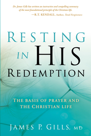 Resting in His Redemption  -     By: James Gills
