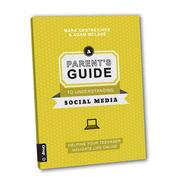 A Parent's Guide to Understanding Social Media: HELPING YOUR TEENAGER NAVIGATE LIFE ONLINE - eBook  -     By: Mark Oesteicher, Adam McLane