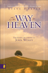 The Way to Heaven - eBook  -     By: Steve Harper