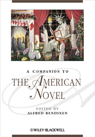 A Companion to the American Novel - eBook  -     Edited By: Alfred Bendixen     By: Alfred Bendixen(Ed.)