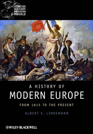 A History of Modern Europe: From 1815 to the Present - eBook  -     By: Albert S. Lindemann