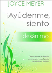 Ayudenme, siento desanimo!, Help Me, I'm Discouraged  -     By: Joyce Meyer