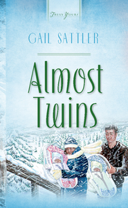Almost Twins - eBook  -     By: Gail Sattler
