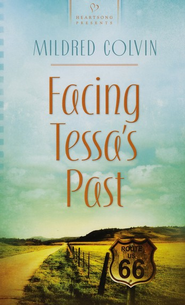 Facing Tessa's Past - eBook  -     By: Mildred Colvin