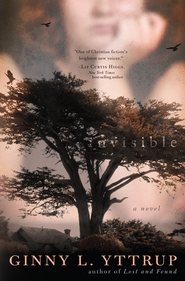 Invisible - eBook  -     By: Ginny L. Yttrup