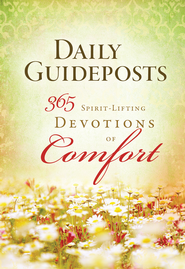 Daily Guideposts 365 Spirit-Lifting Devotions of Comfort - eBook  -     By: Guideposts Editors