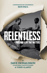 Relentless: Pursuing a Life That Matters - eBook  -     By: Dave Donaldson