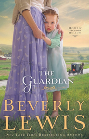 Guardian, Home to Hickory Hollow Series #3 - eBook   -     By: Beverly Lewis