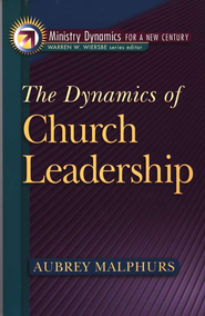 Dynamics of Church Leadership, The (Ministry Dynamics for a New Century) - eBook  -     By: Aubrey Malphurs