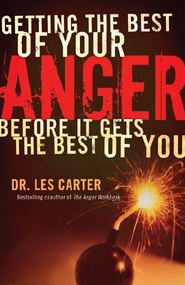 Getting the Best of Your Anger: Before It Gets the Best of You / Revised - eBook  -     By: Les Carter