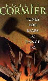 Tunes for Bears to Dance To - eBook  -     By: Robert Cormier