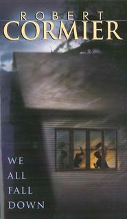 We All Fall Down - eBook  -     By: Robert Cormier