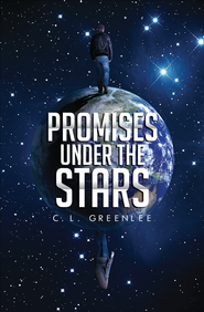 Promises Under the Stars - eBook  -     By: C.L. Greenlee