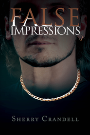 False Impressions - eBook  -     By: Sherry Crandell