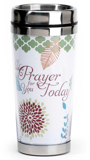 I Said a Prayer for You Today Travel Mug  -