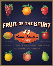Fruit of the Spirit: 48 Bible Studies for Individuals or Groups - eBook  -     By: Phyllis J. Le Peau, Jack Kuhatschek, Jacalyn Eyre