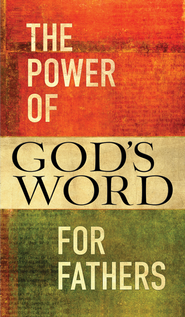 The Power of God's Word for Fathers - eBook  -     By: Jack Countryman