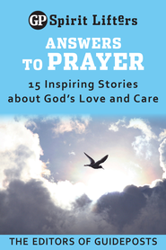 Answers to Prayer: 15 Inspiring Stories about God's Love and Care / Digital original - eBook  -     By: Guideposts Editors(Ed.)