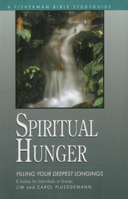 Spiritual Hunger: Filling Your Deepest Longings - eBook  -     By: Jim Plueddemann, Carol Plueddemann